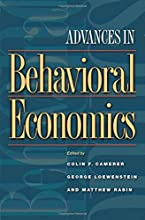 Advances in Behavioral Economics (The Roundtable Series in Behavioral Economics)