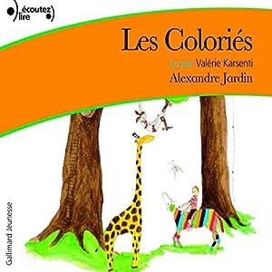 Les Coloriés | Livre audio