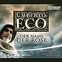 Der Name der Rose Hörspiel von Umberto Eco Gesprochen von: Rolf Boysen, Ernst Jacobi, Markus Boysen