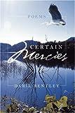 Certain Mercies, Daril Bentley, 1432710222