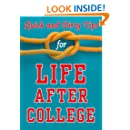 Quick and Dirty Tips for Life After College: Your Ultimate Guide to Career Success (Quick & Dirty Tips)