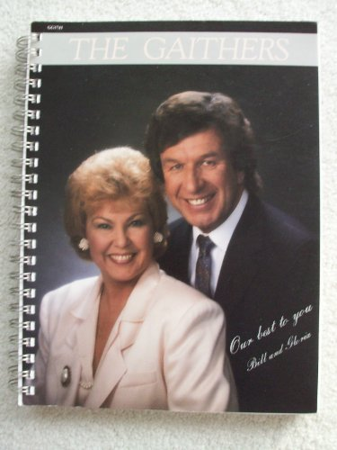 The Gaithers: Our Best to You