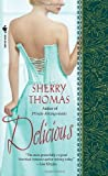Delicious by Sherry Thomas (2008-07-29) by  Unknown in stock, buy online here