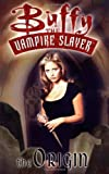 Buffy the Vampire Slayer Vol. 0: The Origin