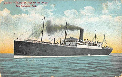 - San Francisco California Steamer Ship Mongolia Boat Antique Postcard K102024