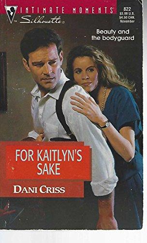 book cover of For Kaitlyn\'s Sake