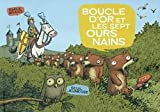 img - for Boucle d'or et les sept ours nains book / textbook / text book