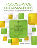 Foodservice Organizations: A Managerial and Systems Approach (2-downloads)