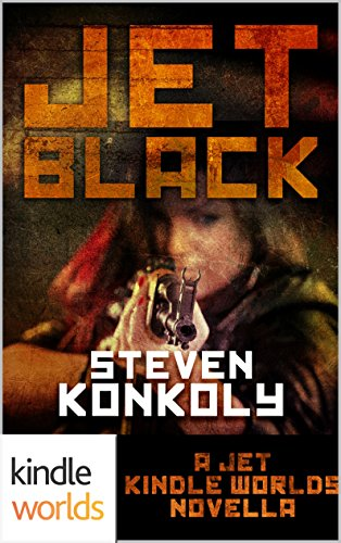JET: BLACK (Kindle Worlds Novella) by [Konkoly, Steven]