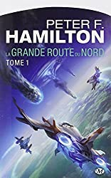 La Grande Route du Nord, Tome 1 :