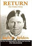 Return, Jack K. Selden, 0965989828