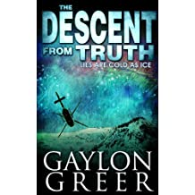 The Descent From Truth