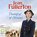 Pocketful of Dreams: The Brogans of the East End, Book 1 Audiobook by Jean Fullerton Narrated by Billie Fulford-Brown
