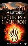 jim butcher furies of calderon - Codex Alera, tome 1 : les Furies de Calderon