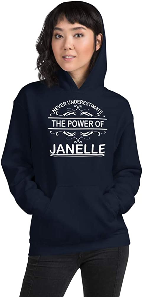 Never Underestimate The Power of Janelle PF