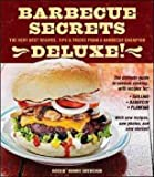 img - for Barbecue Secrets Deluxe!: The Very Best Recipes, Tips, & Tricks from a Barbecue book / textbook / text book