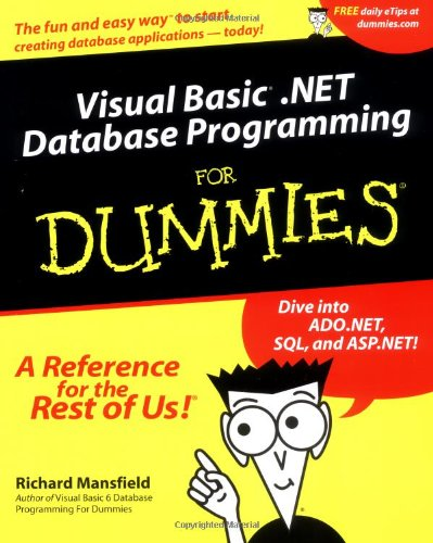 Visual Basic .NET Database Programming For Dummies by Brand: For Dummies