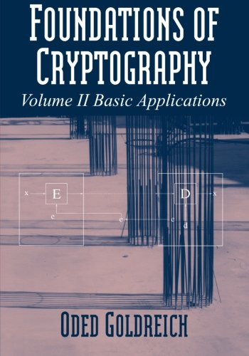 Foundations of Cryptography: Volume 2, Basic Applications by Cambridge University Press