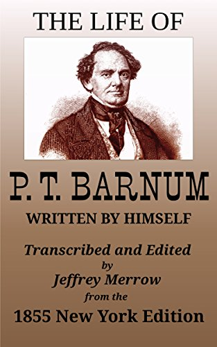 The Life of P. T. Barnum Written by Himself