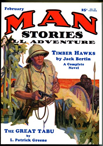 man-stories-2-1931-high-adventure-pulp-reprint-timber-hawks-great-tabu-nm