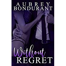 Without Regret (Without Series Book 2)