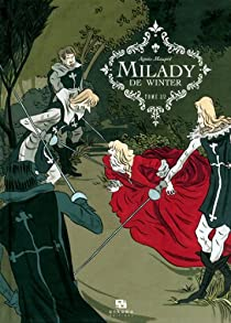 Milady de Winter, Tome 2 par Agnès Maupré