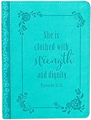 Christian Art Gifts Teal Faux Leather Journal | Strength and Dignity Proverbs 31 Woman Bible Verse | Handy-siz