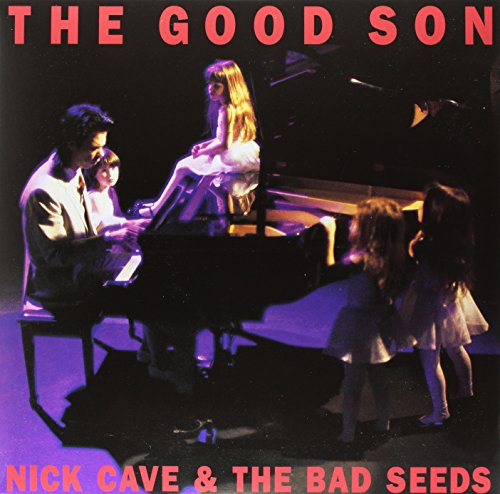 Nick Cave & The Bad Seeds - Good Son - Zortam Music