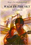 Walk in the Sky, Jack Ishmole, 0396065120