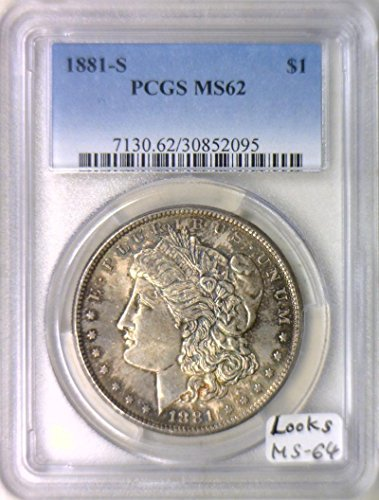 1881 S Morgan Dollar MS-62 PCGS