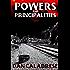 Powers and Principalities (The Royal Oak Series of Spiritual Thrillers)