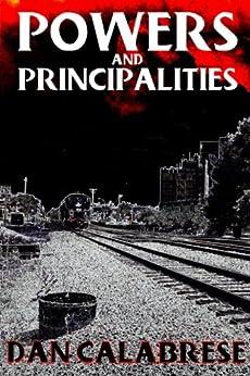 Powers and Principalities (The Royal Oak Series of ...