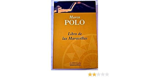 Libro de las maravillas: Amazon.es: Marco Polo: Libros