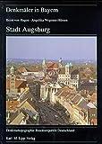 Denkmäler in Bayern, Bd.7/83, Stadt Augsburg