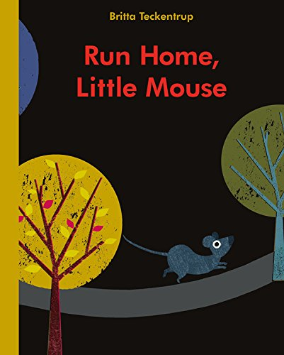 Run Home, Little Mouse -