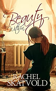 Beauty Within (Riley Family Legacy Novellas Book 1)