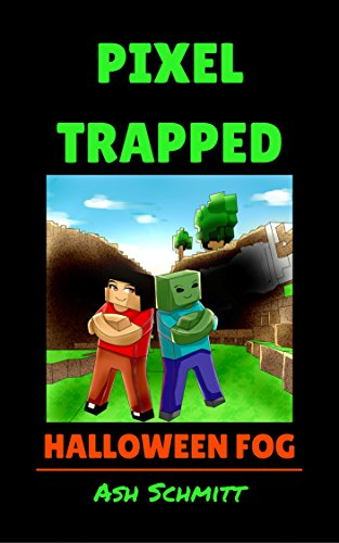 Pixel Trapped: Halloween Fog -