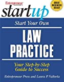 Start Your Own Law Practice, Laura Valtorta, 1932531319