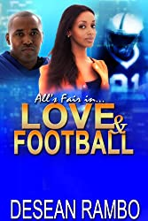 All's Fair in Love and Football