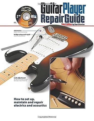 the guitar player repair guide 3rd dan erlewine 9780879309213 rh amazon com Do Yourself Guitar Repair Do Yourself Guitar Repair