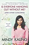 img - for Is Everyone Hanging Out Without Me? (And Other Concerns) (Turtleback School & Library Binding Edition) by Mindy Kaling (2012-09-18) book / textbook / text book