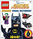 Lego Batman Visual Dictionary: The Visual Dictionary
