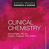 img - for Clinical Chemistry: Practical Laboratory Diagnosis of Disease book / textbook / text book