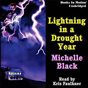 Lightning in a Drought Year Audiobook