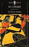 La Grecia antigua: Economía y sociedad (Biblioteca De Bolsillo)
