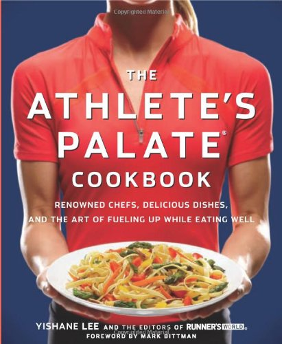 Download pdf the athletes palate cookbook renowned chefs download pdf the athletes palate cookbook renowned chefs delicious dishes and the art of fueling up while eating well pdf free gsrvfthndgsfe forumfinder Image collections