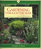 Gardening Through the Year, Hazel Evans, 0060961007