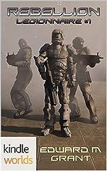 Crimson Worlds: Rebellion (Kindle Worlds) (Legionnaire Book 1)