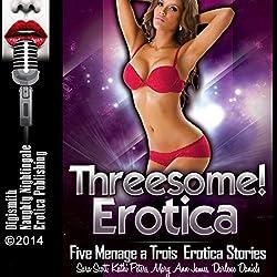 Threesome! Erotica