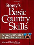 Storey's Basic Country Skills, Storey Books Staff and John Storey, 1580172024